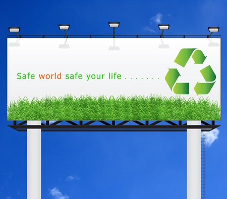 Safe world safe your life on white billboard  photo