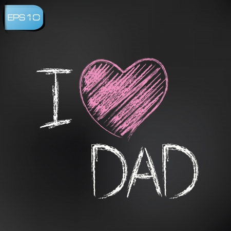 fathers day background: I love dad on blackboard background,vector