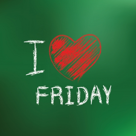 I love friday drawing on blackboard background Vector