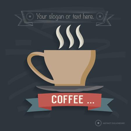 Coffee design on blackboard background,clean vector Illustration
