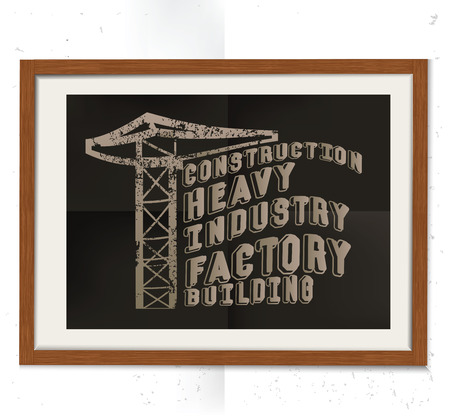 industrial complex: Construction design on wood frame, retro concept, grunge design on old background, clean vector Illustration