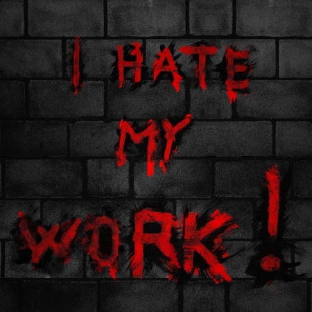 this is sign with i hate my work photo