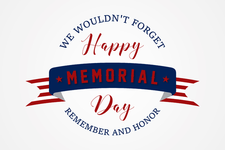 Happy Memorial day - American flag ribbon with lettering Happy Memorial Day. Happy Memorial Day retro poster card celebration design.