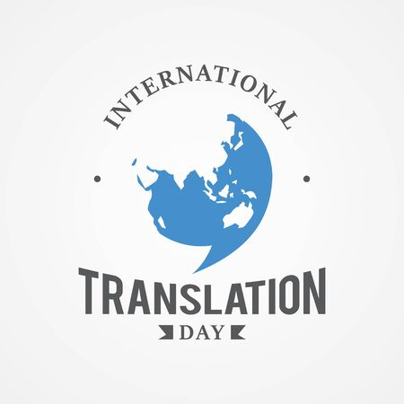 Design emblem International Translation Day vector image. Holidays around the world of nternational Translation. Vector illustration
