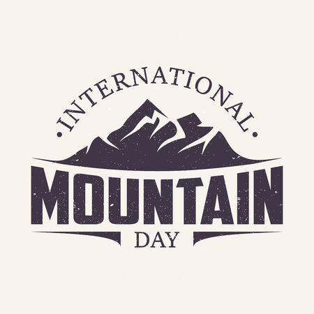 Vintage amblem letter International Mountain Day. Suitable for greeting card, poster and banner. Vector illustration EPS.8 EPS.10