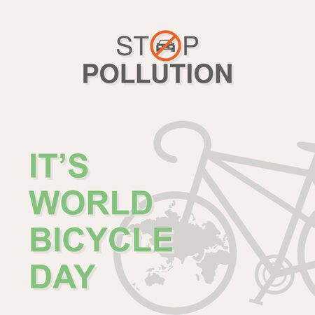 Stop pollution letter for World Bicycle Day on June 3. Bicycle as a symbol of human progress and advancement. Sport and leisure. Outdoors activity. Vector illustration EPS.8 EPS.10