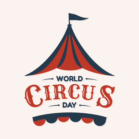 World Circus Day hand drawn lettering design with circus tent in abstract style. Vector illustration EPS.8 EPS.10 Vectores