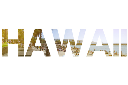 Background with word Hawaii. Letters were made from backgrounds which are forming a relationship with the given place