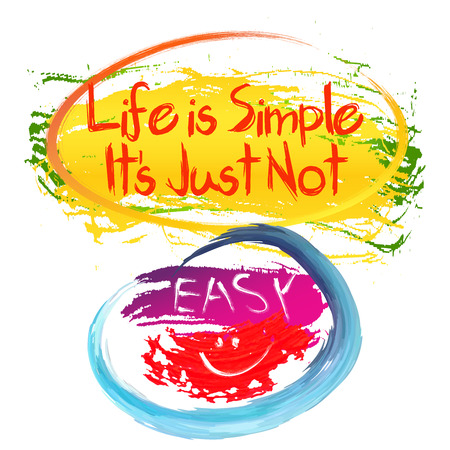 simple life: Funny colorful slogan life is simple for t-shirt