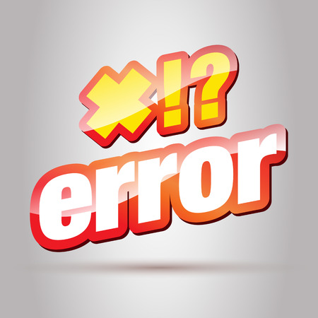 Error. Error Message. Error 404. Error Text. Warning.