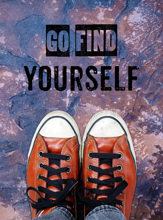 street wise: Go find yourself, Inspiration quote, life motivation