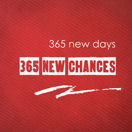 chances: 365 new days, 365 new chances : quotation on red paper background, new year concept Stock Photo