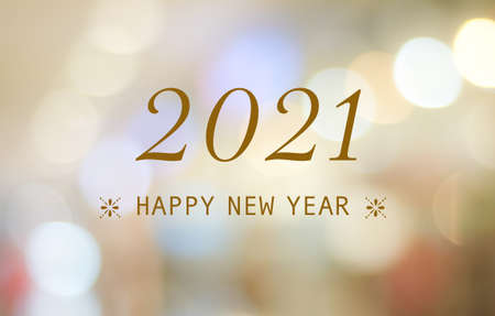 Happy New Year 2021 on blur abstract bokeh background, new year greeting card, banner