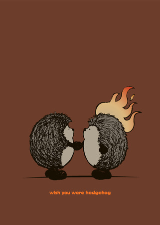 tribute: Wish you are hedgehog.Two hedgehogs shaking hands,one of them is on fire. Funny poster design Illustration