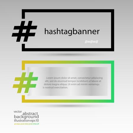 Hashtag banner rectangular set