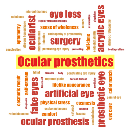 Pediatric Ocular Prostheses word cloud collage illustration. Prosthetic, artificial eyes, medicine, handicapped, social adaptation