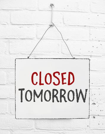 Conseil de texte fermé demain bannière pas ouvert signe pour magasin Banque d'images