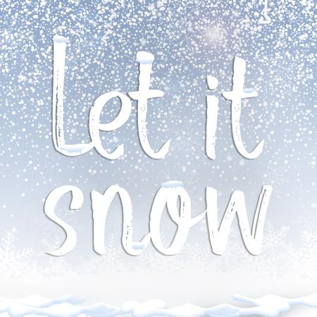 Text quote let it snow under snow against blue sky background Stock fotó