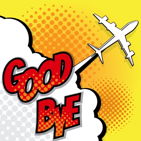 good bye: good bye with airplane pop art comic book background vector illustration