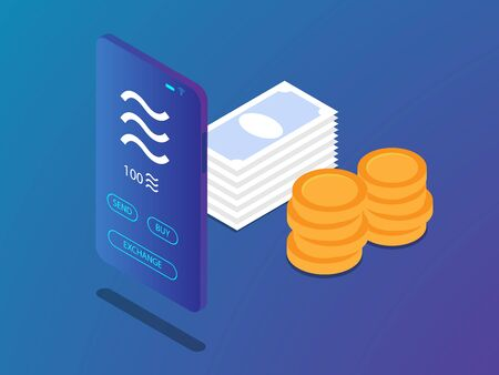 mobile smartphone with libra coin in crypto currency application and money stack vector illustration isometric Stock Vector - 126358813
