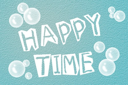 feel good: text happy time on grunge blue illustration background