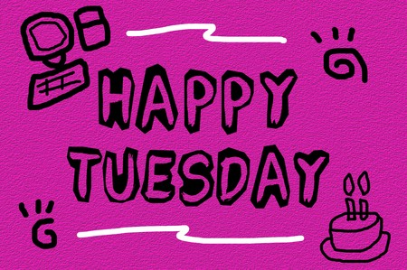 tuesday: text happy tuesday on grunge pink illustration background