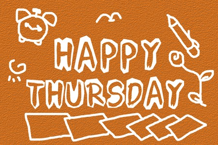 thursday: text happy thursday on grunge brown illustration background Stock Photo