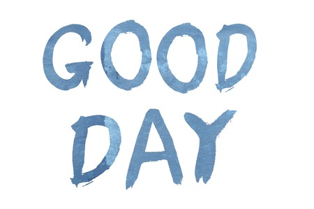 good day: text good day illustration background Stock Photo