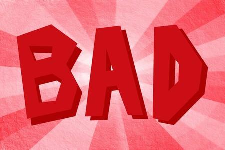 Text Bad on grunge brown illustration background