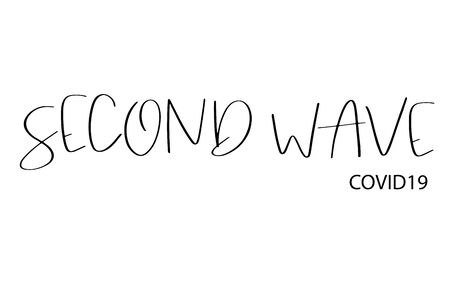 Second wave, COVID19 text in black on white isolated background. Concept of fear of second wave coronavirus pandemic outbreak