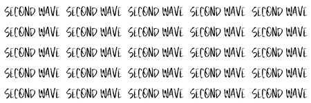 Pattern made from Second wave words in black on white isolated background. Concept of fear of second wave coronavirus pandemic outbreak. Banner size
