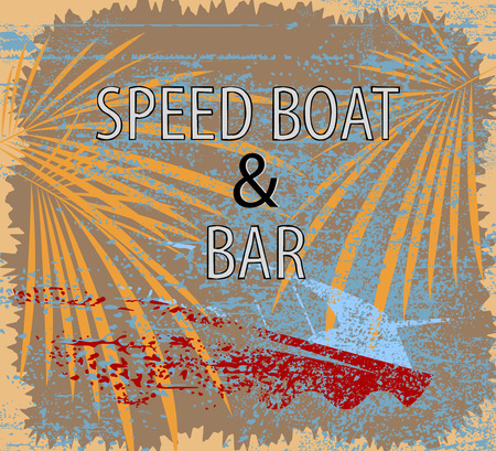 speed boat: Speed boat and bar sign