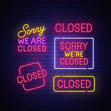 Closed neon sign, bright signboard, light banner. Closed neon, emblem. Vector illustration.
