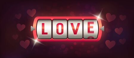 Love Game. Casino. Slot Machine. Machine Spin Wheel. Gambling for love