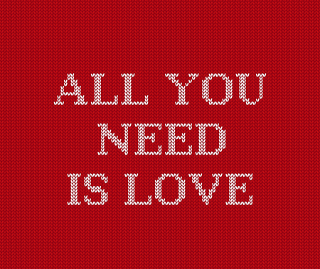 Valentine background. Knit seamless pattern with text All you need is love. Knitting design. Vector graphics. Knitted red sweater ornament.