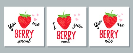 Funny strawberry slogan. Quote with strawberry. Vector. Cute love pun. Font design. It can be used for t-shirt, card print, poster, mug, phone case etc. Saying on white background. Valentine message.