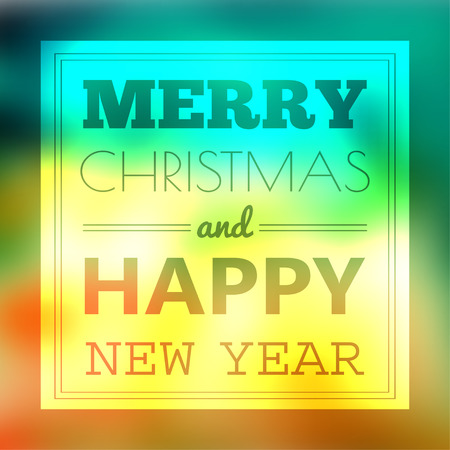 holiday background: Vector holiday blur background with typographic elements Illustration