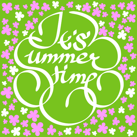 Its summer time text on a green background with small pink flowers. Illustration