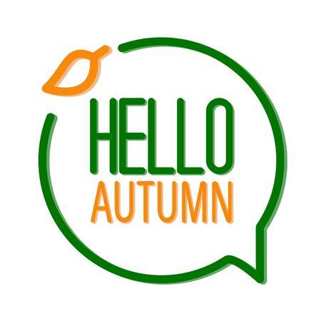 Hello autumn vector lettering speech bubble