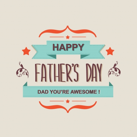 father day: Poster Happy father s day Typography Vector illustration  Illustration