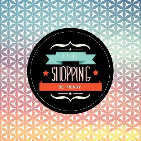 lets: Poster Lets go shopping. Typography illustration.