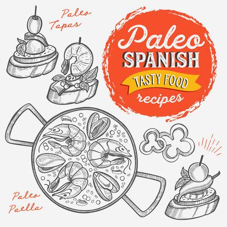 Ilustraciones de la cocina española: tapas, paella para la dieta paleo. Cartel dibujado a mano de vector para cafetería y bar catalán. Diseño con letras y doodle gráfico vintage.