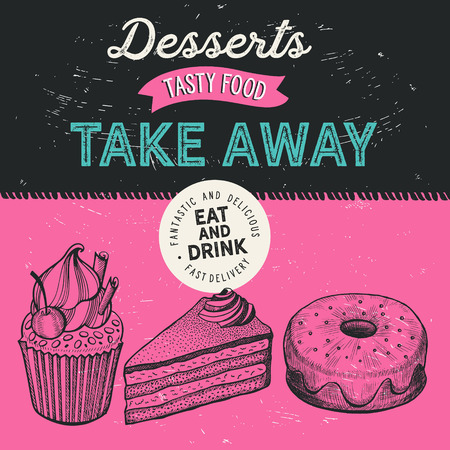 Dessert illustration - cake, donut, croissant, cupcake, muffin for bakery restaurant. Vector hand drawn poster for food cafe and pastries truck. Design with lettering and doodle vintage graphic. Illustration