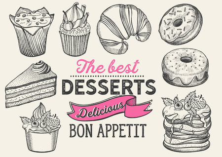 Dessert illustration - cake, donut, croissant, cupcake, muffin for bakery restaurant. Vector hand drawn poster for food cafe and pastries truck. Design with lettering and doodle vintage graphic. Ilustração