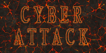 cyber attack: Words cyber attack written on red lava.
