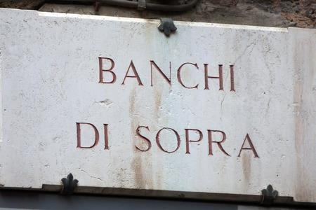 streetsign: The streetsign of Via Banchi di Sopra in Siena Tuscany Stock Photo