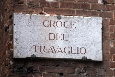 streetsign: The streetsign of Via Croce del Travaglio in Siena Tuscany