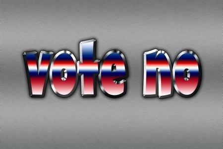 Vote no, encouragement presented in written form Stock Photo - 15844944