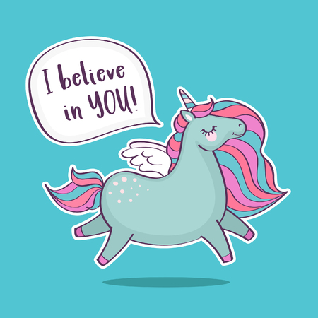 Cute magical unicorn with inscription I believe in you. Inspirational and greeting card with unicorn and quote. Vector illustration.