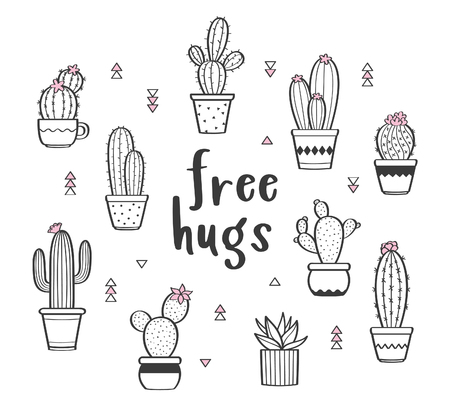 Vector set with various hand drawn outline cactuses in flowerpots. Cute hand drawn cactus print with inspirational quote isolated on white. Free hugs